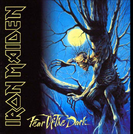 Iron Maiden / Fear of the Dark